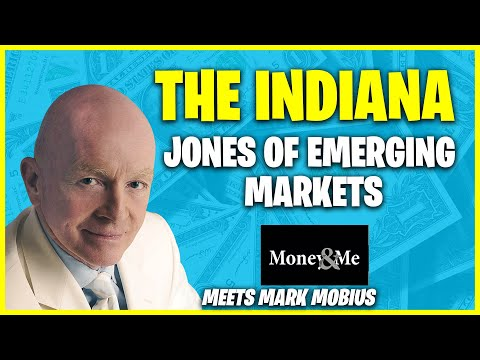 Mark Mobius - the Indiana Jones of Emerging Markets