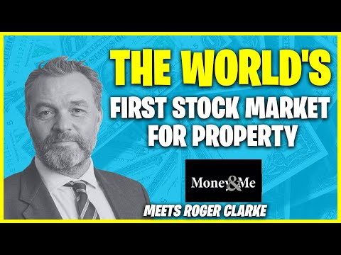The World's First Stock Market for Property