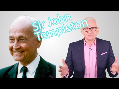 The World's Greatest Investors - Sir John Templeton
